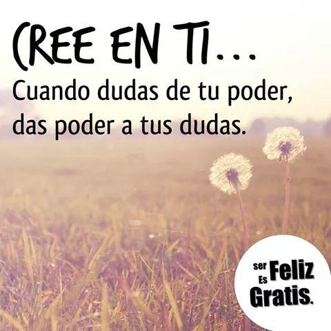 CREE EN TI...